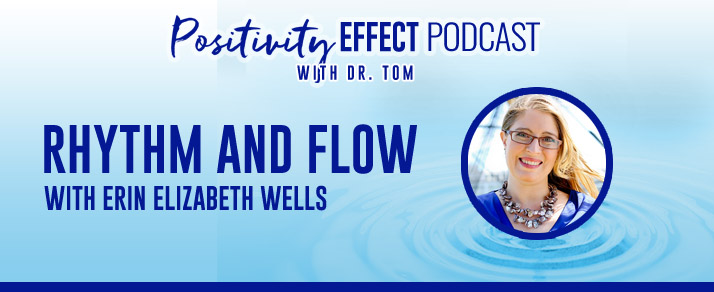 119: Rhythm and Flow – Erin Elizabeth Wells